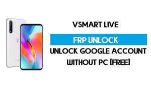 Vsmart Live FRP Bypass Without PC – Unlock Google Android 10 (VOS 3)