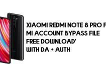 Xiaomi Redmi Note 8 Pro FRP MI Account Bypass File (with DA) Free Download Latest (2021)