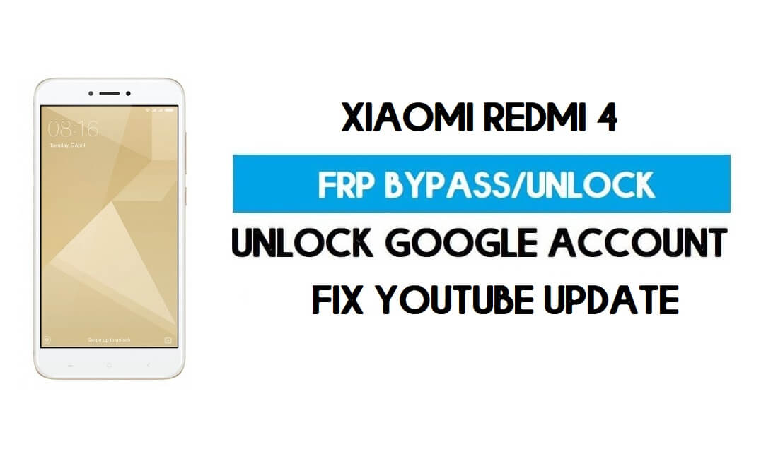 Unlock FRP Xiaomi Redmi 4 (Fix Youtube Update) Bypass GMAIL Lock