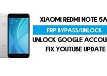 Unlock FRP Xiaomi Redmi Note 5A (Fix Youtube Update) Bypass GMAIL Lock Latest Method