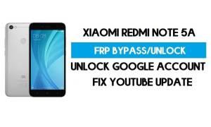 Unlock FRP Xiaomi Redmi Note 5A (Fix Youtube Update) Bypass GMAIL
