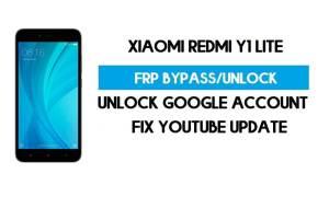 Unlock FRP Xiaomi Redmi Y1 Lite (Fix Youtube Update) Bypass GMAI