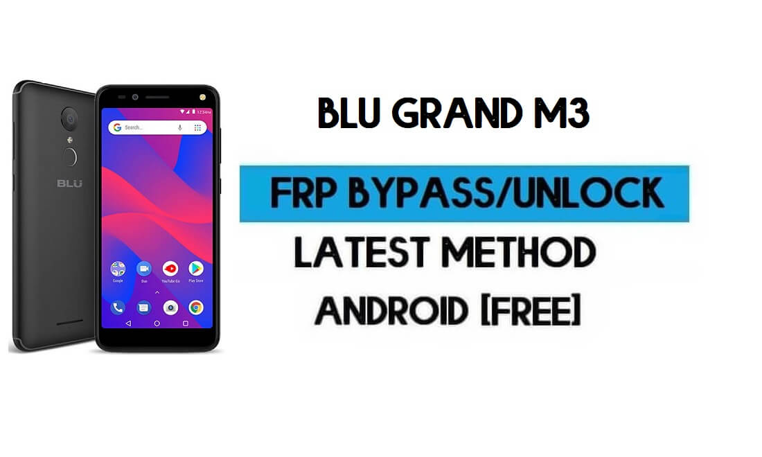 BLU Grand M3 FRP Bypass Without PC - Unlock Google Gmail Android 8