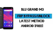 BLU Grand M3 FRP Bypass – Unlock Google GMAIL Verification (Android 8.1 Go) Without PC