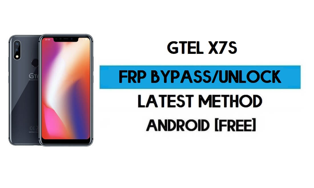 GTel X7S FRP Bypass Without PC – Unlock Google Gmail Android 8.1