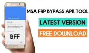 MSA FRP Bypass Application - MSA FRP Bypass Tool (Free Download)