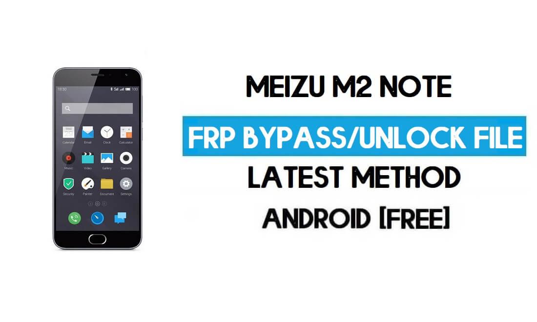 Meizu M2 Note FRP File (Unlock Google GMAIL Lock) Free Download