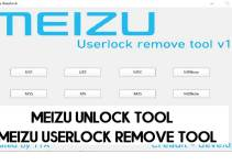 Meizu Unlock Tool – Meizu Userlock Remove Tool (Latest) Free Download