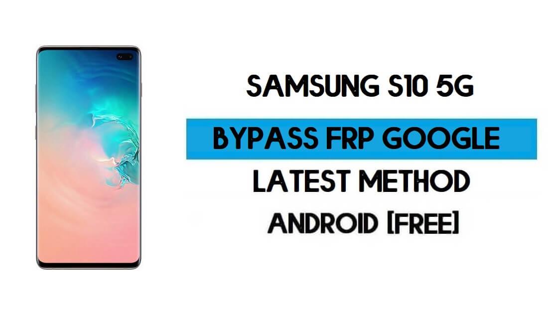 Samsung S10 5G (SM-G977B/U) FRP Bypass Android 11 R (Unlock Google Verification) Free