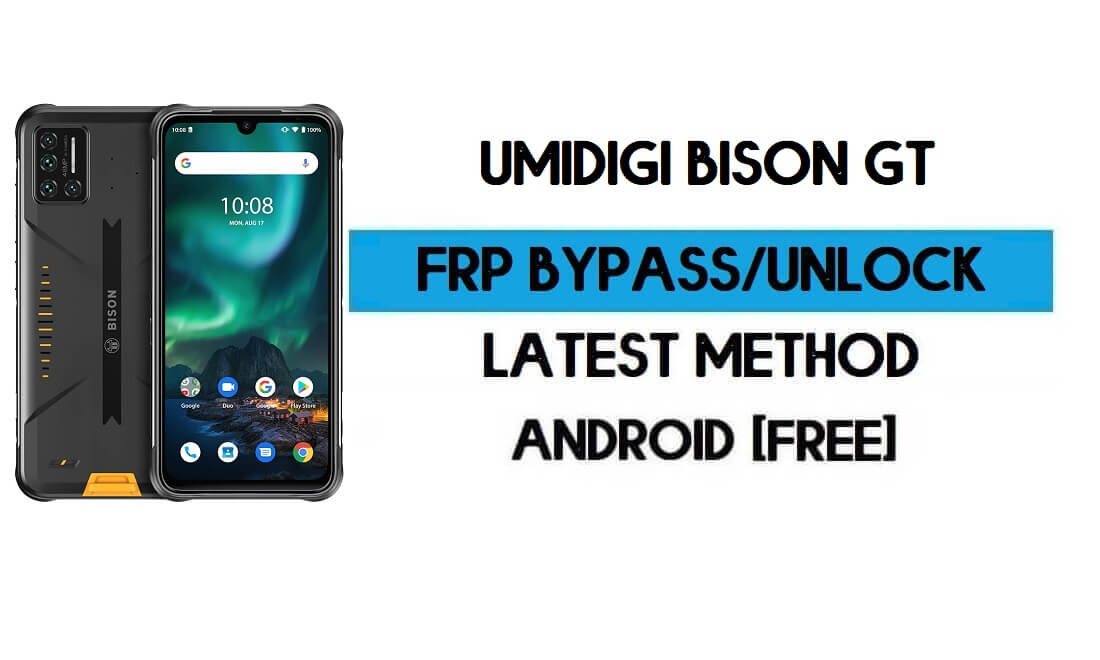 UMiDIGI Bison GT FRP Bypass Without PC - Unlock Gmail Android 10