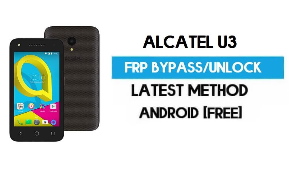 Alcatel U3 FRP Bypass – Unlock Gmail Lock (Android 7.0) [Fix Location & Youtube Update]