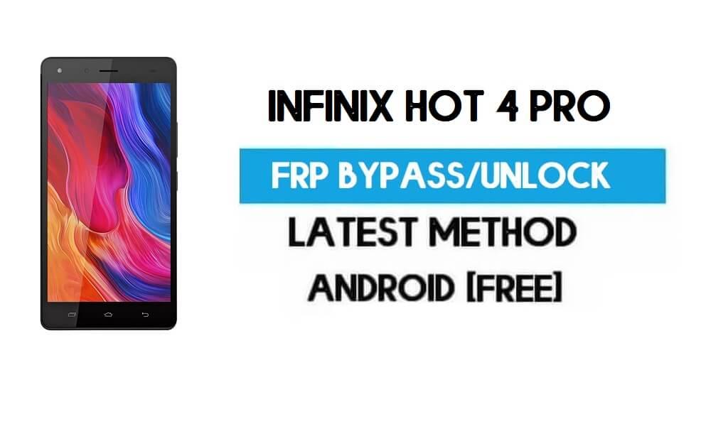 Infinix Hot 4 Pro FRP Bypass – Unlock Gmail Lock (Android 7.0) latest