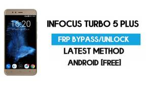 Infocus Turbo 5 Plus FRP Bypass – Unlock Gmail Lock (Android 7.0) [Fix Location & Youtube Update]