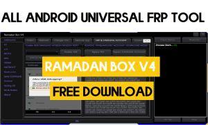 Ramadan Box v4 Latest - All Android Universal FRP Tool (2021)