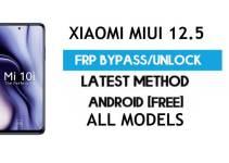 Xiaomi MIUI 12.5 FRP Bypass | Google Account Unlock – NO SECOND SPACE – 2021 (All Models)
