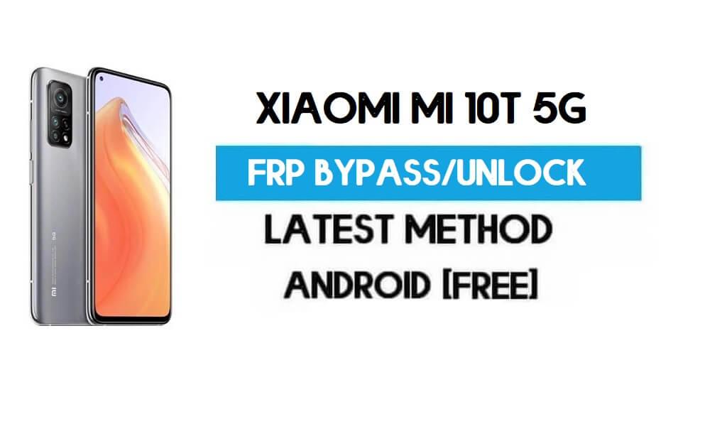 Xiaomi Mi 10T 5G MIUI 12.5 FRP Unlock/Google Account Bypass (Latest)