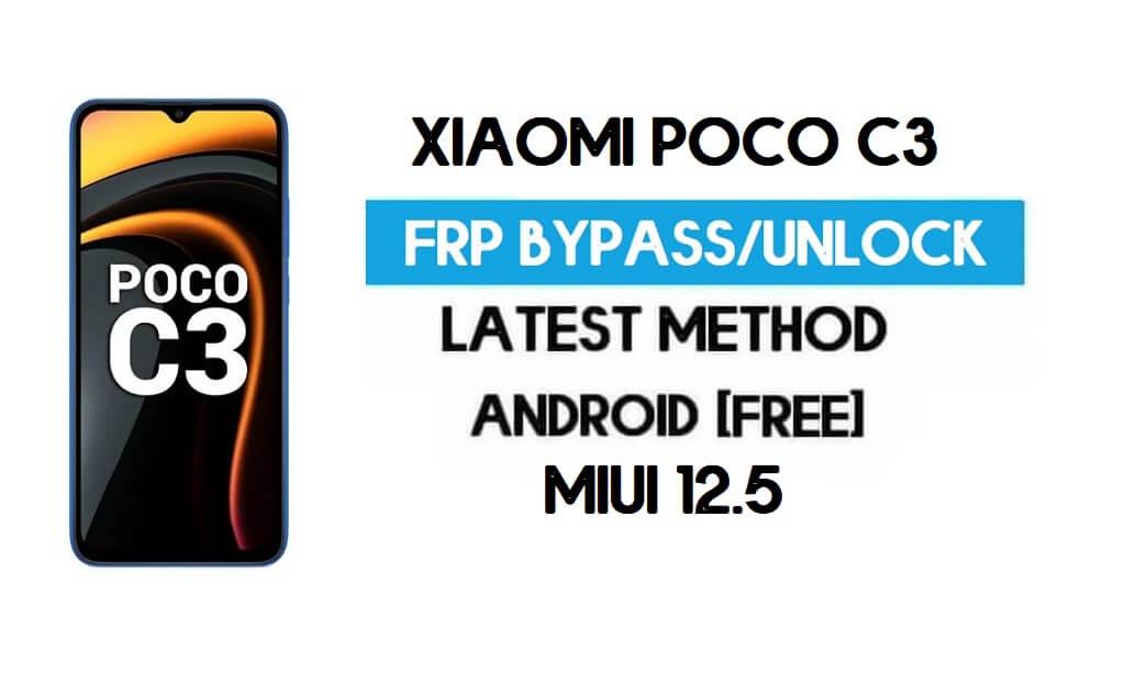 Xiaomi Poco C3 MIUI 12.5 FRP Unlock/Google Account Bypass (2021)