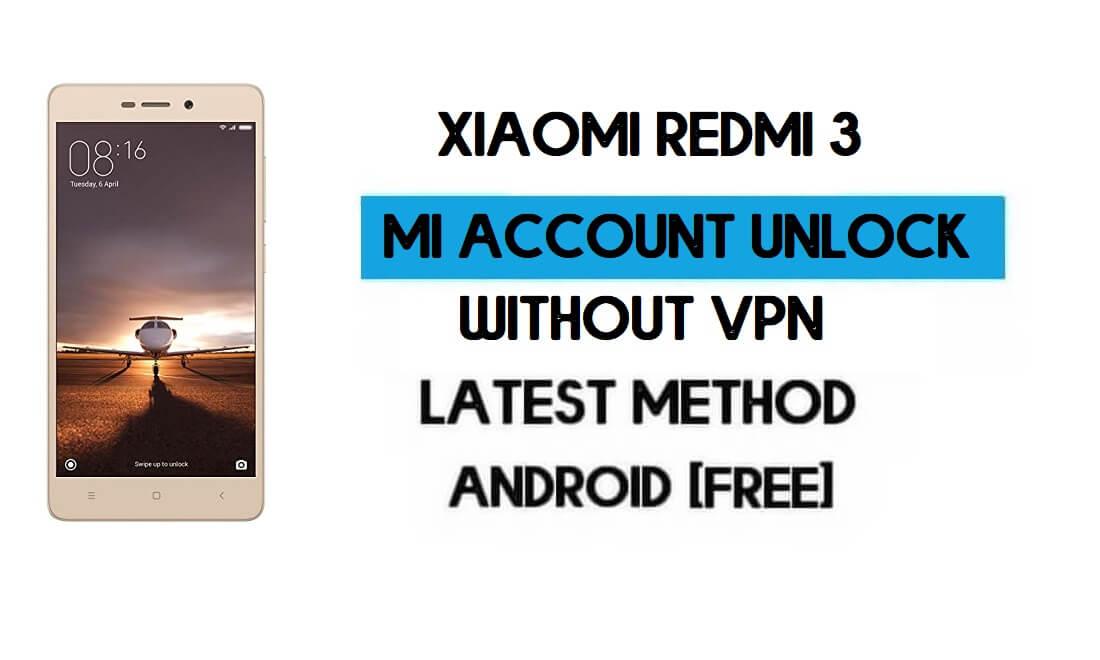 Xiaomi Redmi 3 Mi Account Remove File Latest Version Free Download