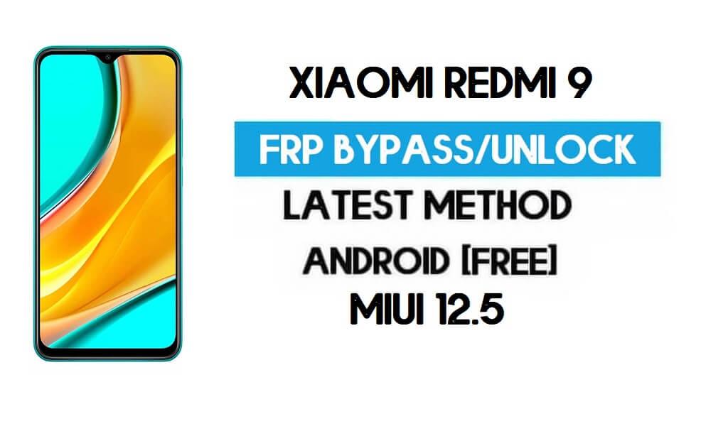 Xiaomi Redmi 9 MIUI 12.5 FRP Unlock/Google Account Bypass (2021)