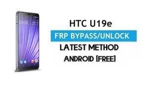 HTC U19e FRP Bypass – Unlock Google Gmail Lock Android 9.0 No PC