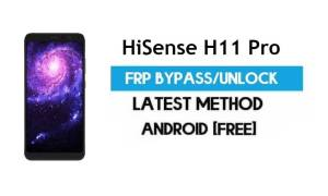 HiSense H11 Pro FRP Bypass – Unlock Gmail Lock Android 7 Without PC