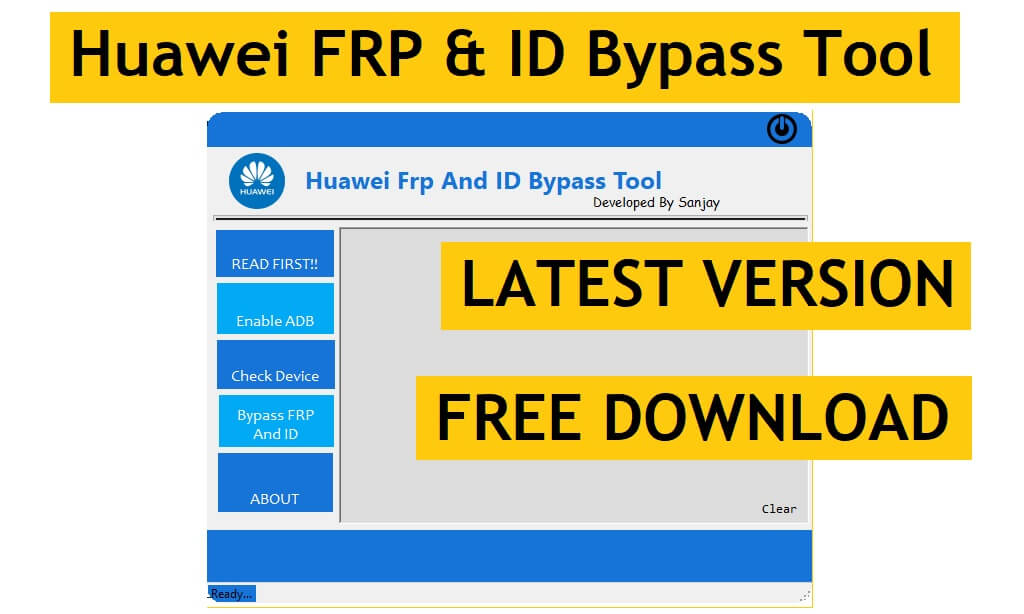 Huawei FRP & ID Bypass Tool Latest Version 2021 Free Download