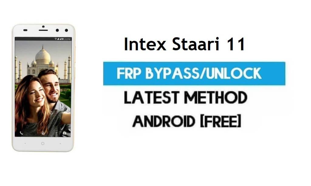 Intex Staari 11 FRP Bypass – Unlock Gmail Lock (Android 7.1) [Fix Location & Youtube Update]