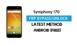 Symphony i70 FRP Bypass – Unlock Gmail Lock Android 7.0 Without PC