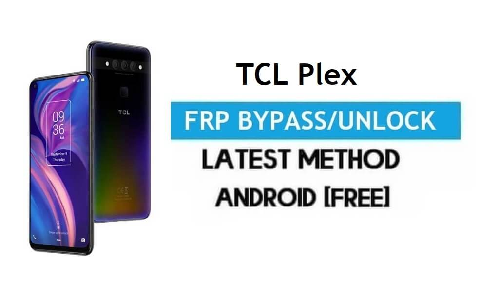 TCL Plex FRP Bypass Android 10 – Unlock Google Gmail Lock Without PC