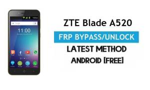 ZTE Blade A520 FRP Bypass – Unlock Gmail Lock Android 7 Without PC