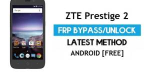 ZTE Prestige 2 FRP Bypass Android 6.0.1 – Unlock Google Gmail Lock [Without PC]