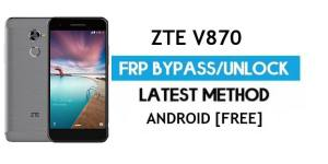 ZTE V870 FRP Bypass Android 7.0 – Unlock Google Gmail Lock [Without PC] [Fix Location & Youtube Update]