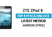 ZTE ZPad 8 FRP Bypass Android 7.0 – Unlock Google Gmail Lock [Without PC] [Fix Location & Youtube Update]