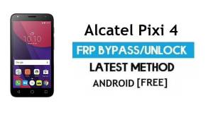 Alcatel Pixi 4 (5010D/X) FRP Bypass No PC – Unlock Gmail Android 6.0
