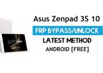 Asus Zenpad 3S 10 Z500M FRP Bypass Android 7 – Unlock Google Gmail Lock [Without PC]
