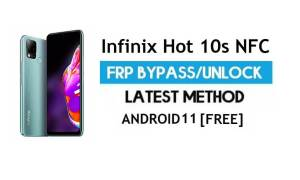 Infinix Hot 10s NFC FRP Bypass Android 11 – Unlock Gmail lock - No PC