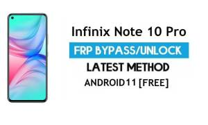 Infinix Note 10 Pro FRP Bypass Android 11 – Unlock Gmail lock - No PC