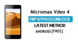 Micromax Vdeo 4 Q4251 FRP Bypass No PC – Unlock Gmail Android 6.0