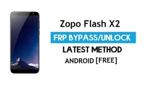 Zopo Flash X2 FRP Bypass Without PC – Unlock Gmail Lock Android 7.0