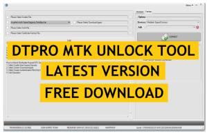 DTPro MTK Unlock Tool Download Full Version Free (Format/FRP/Pattern) Tool 2021