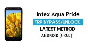 Intex Aqua Pride FRP Unlock Google Account Bypass Android 6.0 No PC
