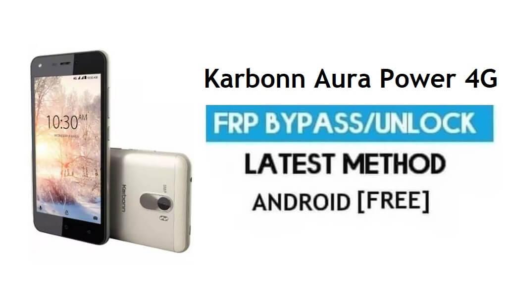Karbonn Aura Power 4G FRP Unlock Google Account Bypass Android 6.0