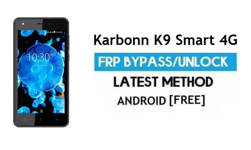 Karbonn K9 Smart 4G FRP Unlock Google Account Bypass Android 6.0