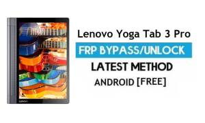 Lenovo Yoga Tab 3 Pro FRP Unlock Google Account Bypass | Android 6.0