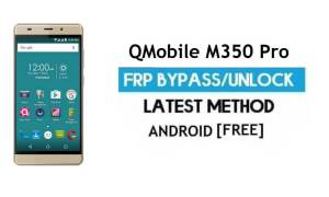 QMobile M350 Pro FRP Unlock Google Account Bypass Android 6.0 Free