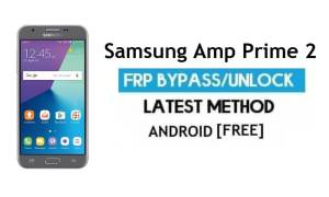 Samsung Amp Prime 2 SM-J327A FRP Bypass Unlock Google Android 7.0