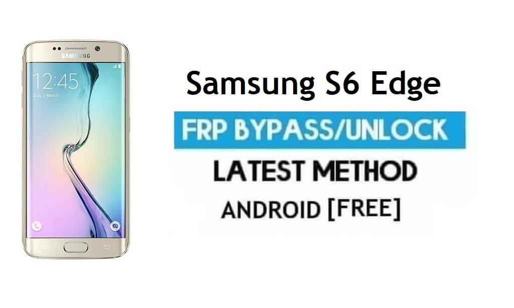 Samsung S6 Edge SM-G925 FRP Bypass Unlock Google [Android 7.0]