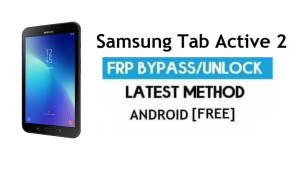 Samsung Tab Active 2 SM-T395 FRP Bypass – Unlock Google Verification Without PC [Android 7.0]
