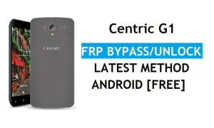 Centric G1 FRP Bypass Unlock Google Gmail lock Android 6.0 Without PC