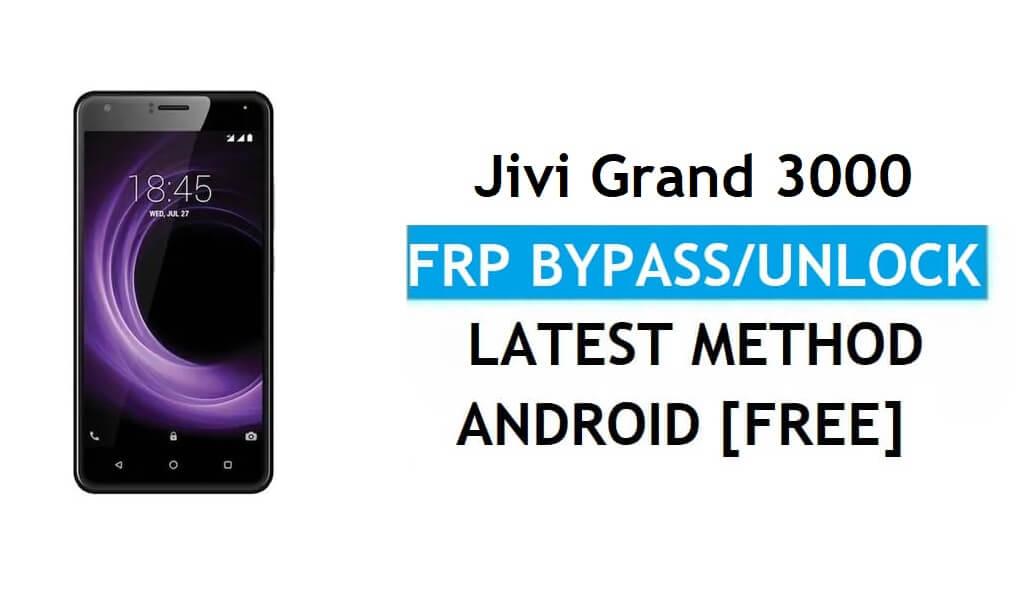 Jivi Grand 3000 FRP Bypass Unlock Gmail lock Android 7.0 Without PC